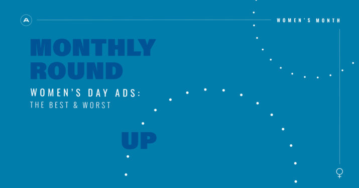 Monthly Roundup: Women´s day ads