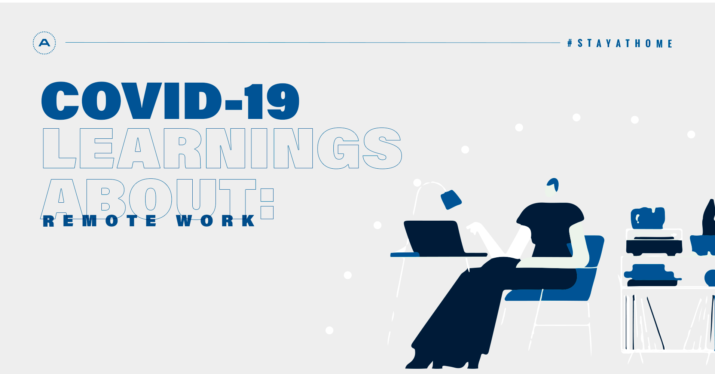 COVID-19 Learnings #1: Working Remotely