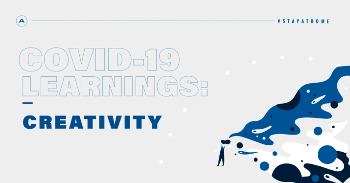 COVID-19 Learnings #4: Creativity